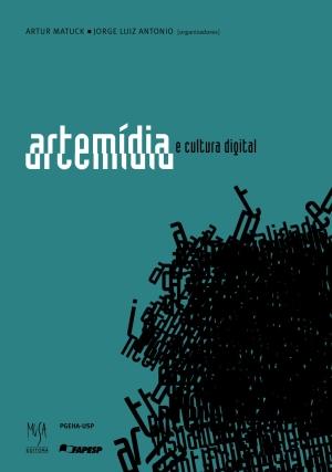 Artemídia e Cultura Digital